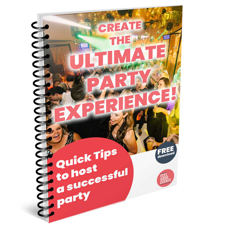 Feel Good Events - Party Tips eBook - 8 Party Fundamentals